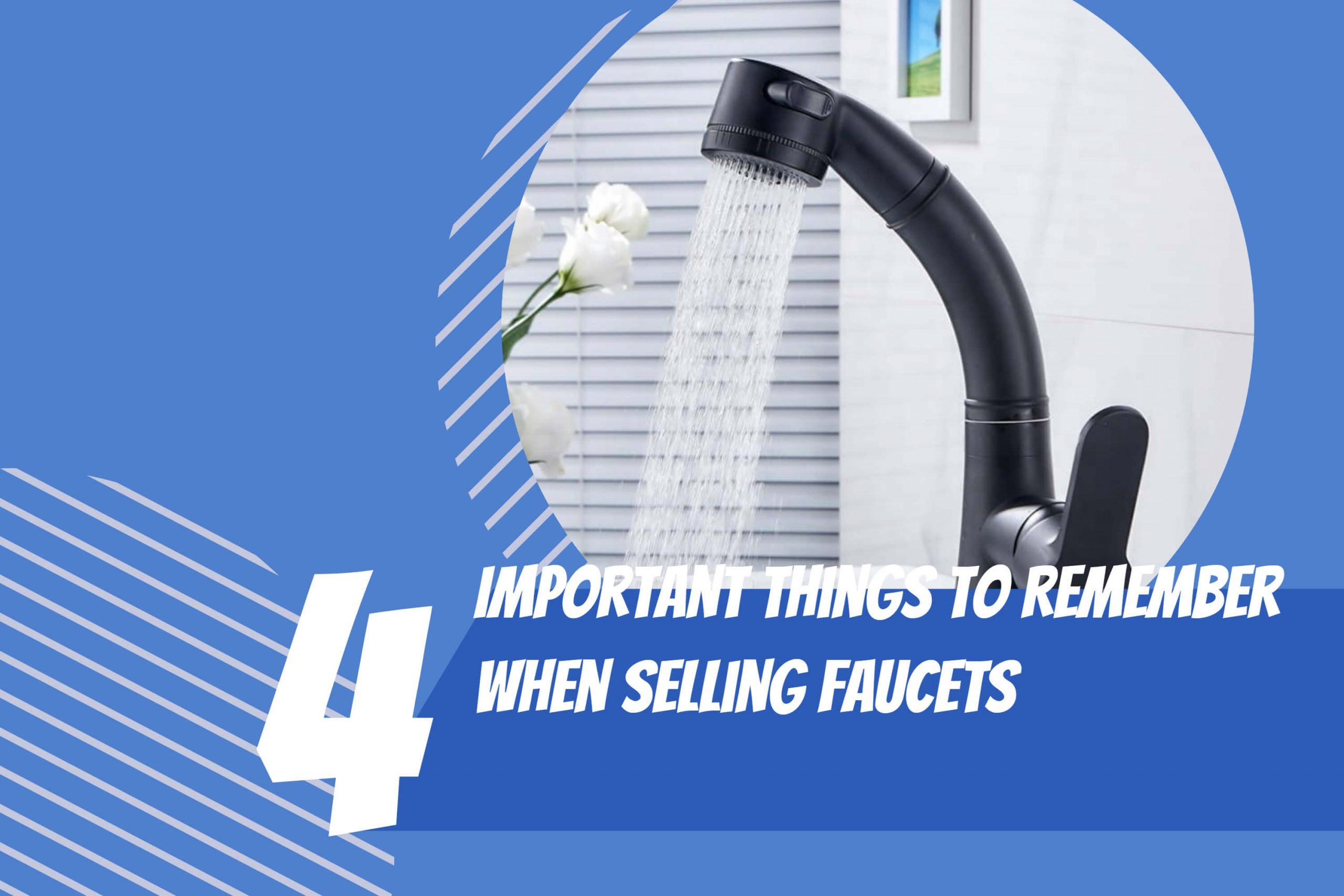 Important Things To Remember When Selling Faucets